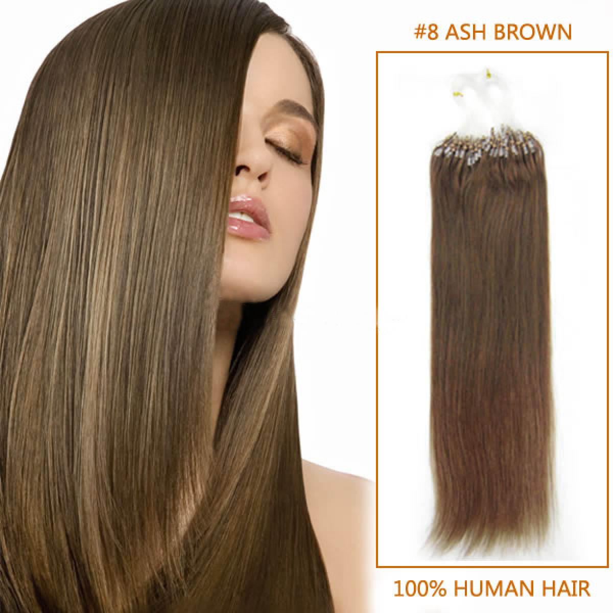 34 Inch 8 Ash Brown Micro Loop Human Hair Extensions 100s 130g