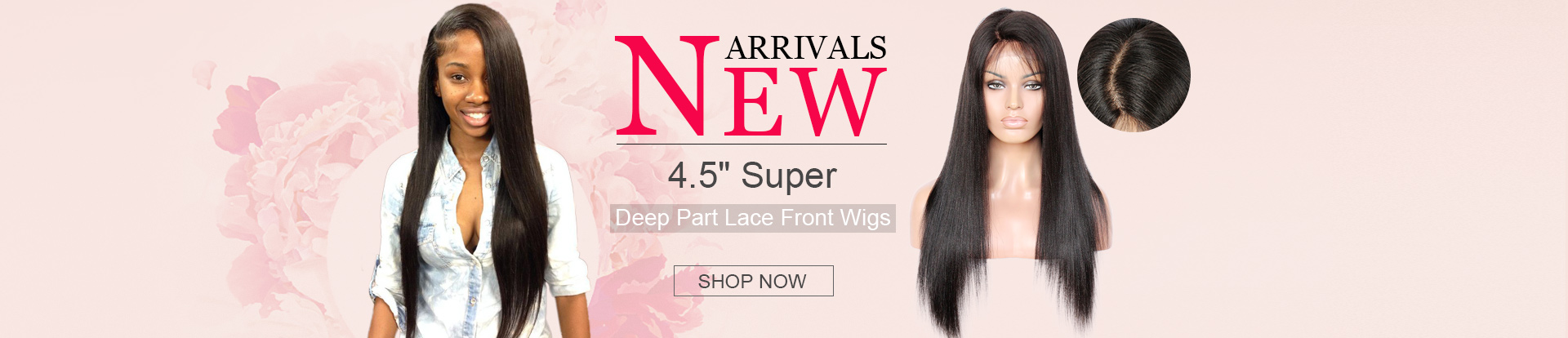 New Arrivals 4.5 Inch Super Deep Part Lace Front Wigs